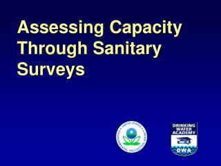 Assessing Capacity Through Sanitary Surveys