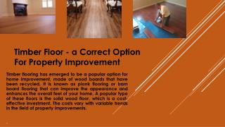 Timber Floor - A Correct Option for Property Improvement