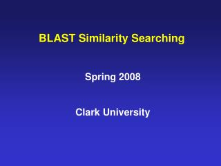 BLAST Similarity Searching