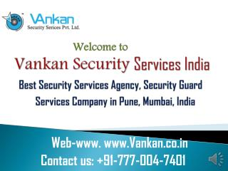 91-777-004-7401 | Best Security Guard Services in Pune,Mumbai