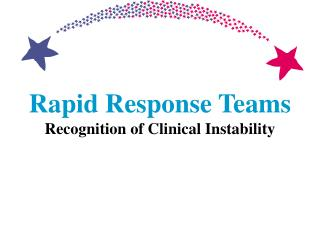 Rapid Response Teams Recognition of Clinical Instability
