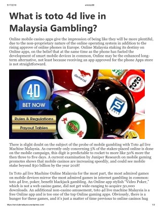 What is toto 4d live in Malaysia Gambling?