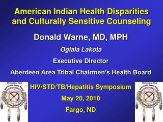 American Indian Health Disparities and Culturally Sensitive Counseling