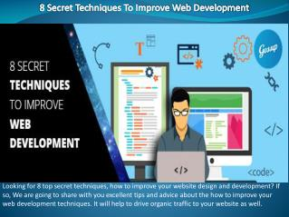 8 Secret Techniques To Improve Web Development