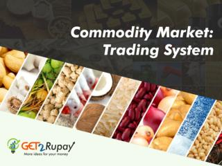 Commodity Market: Trading System