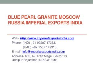 Blue Pearl Granite Moscow Russia Imperial Exports India