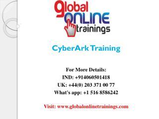 CyberArk Training CyberArk Online Training - Global Online Trainings
