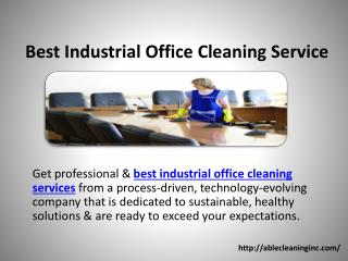 Best Industrial Office Cleaning Service
