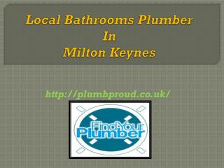Local Bathrooms Plumber In Milton Keynes