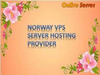 Norway VPS Hosting : Linux VPS Server | Windows VPS Hosting