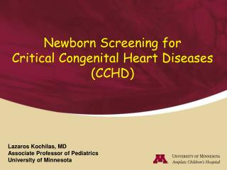 Newborn Screening for  Critical Congenital Heart Diseases CCHD