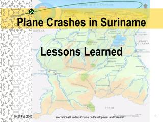 Plane Crashes in Suriname  Lessons Learned