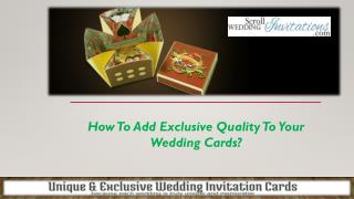 How To Add Exclusive Quality To Your Wedding Cards?