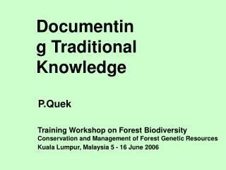 Documenting Traditional Knowledge