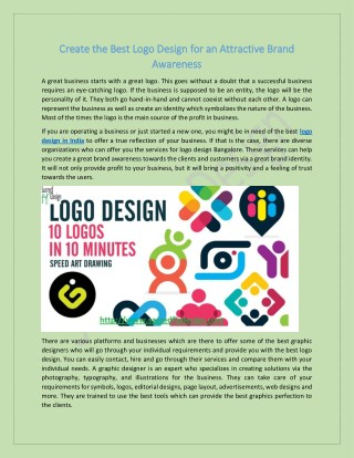 Create the best logo design for an attractive brand awareness
