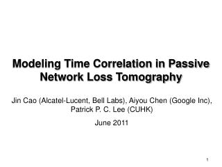 Modeling Time Correlation in Passive Network Loss Tomography