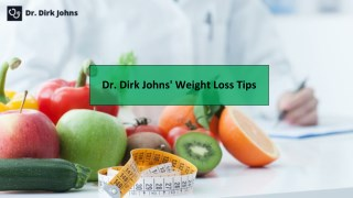 Dr. Dirk Johns' Weight Loss Tips