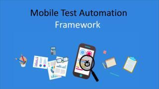 Mobile Test Automation Framework