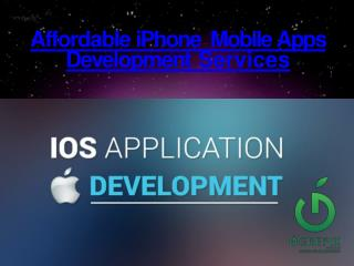 Affordable iPhone  Mobile Apps  Development Services Company