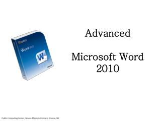 Advanced          Microsoft Word  2010