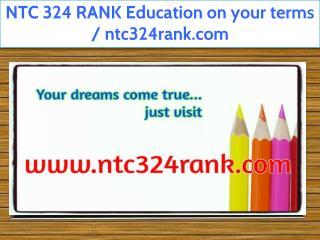 NTC 324 RANK Education on your terms / ntc324rank.com