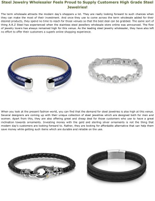 Steel Jewelry Wholesaler Feels Proud to Supply Customers High Grade Steel Jewelries!