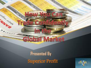 Global Trading System By Superior Profit