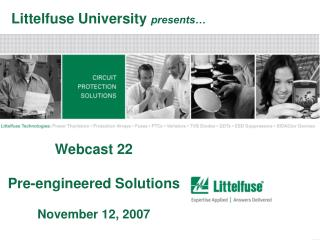 Webcast 22 Pre-engineered Solutions November 12, 2007