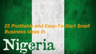 25 Profitable and Easy-To-Start Small Business Ideas in Nigeria