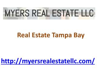 Real Estate Tampa Bay - Myers Real Estate LLC