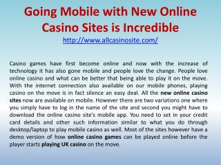 Going Mobile with New Online Casino Sites is Incredible