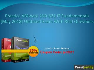 Practice VMware 2V0-621 IT Fundamentals [May 2018] Updated Exam With Real Questions
