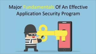 Fundamentals Of An Effective Application Security Program