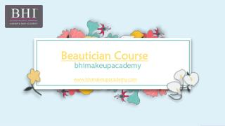 Best Beautician Course in Mumbai - BHI Makeup Academy