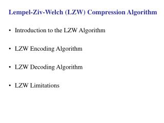 Lempel-Ziv-Welch LZW Compression Algorithm