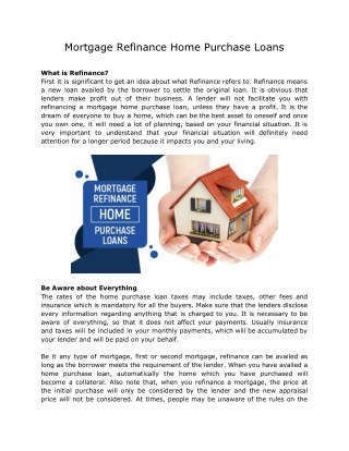 Mortgage Refinance Home Purchase Loans