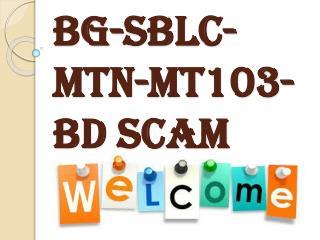 Secure Platform Funding- BG-SBLC-MTN-MT103-BD SCAM