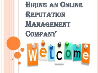 Couple of Advantages of Hiring an Online Reputation Management Company