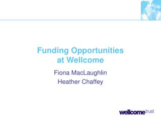 Funding Opportunities at Wellcome
