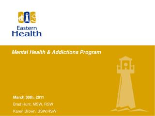 Mental Health  Addictions Program
