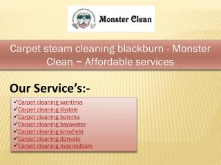 Carpet steam cleaning blackburn - Monster Clean ~ Affordable services