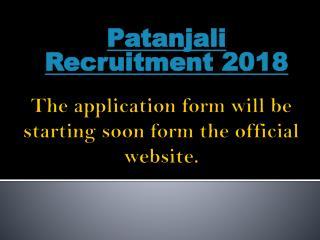 Patanjali Recruitment 2018
