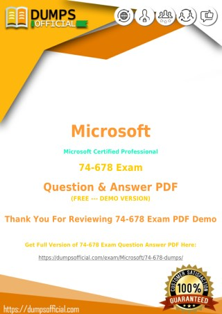 Pass Your 74-678 Exam with Authentic 74-678 Dumps [PDF]