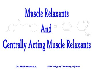 3.5.1 Central acting muscle relaxants