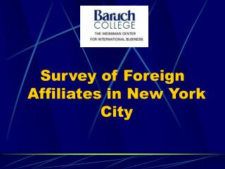 Survey of Foreign Affiliates in New York City
