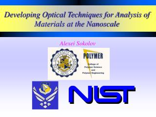 Developing Optical Techniques for Analysis of Materials at the Nanoscale