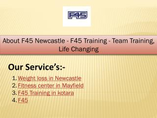 About F45 Newcastle - F45 Training - Team Training, Life Changing