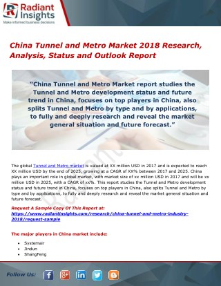 China Tunnel and Metro Market 2018 Research, Analysis, Status and Outlook Report