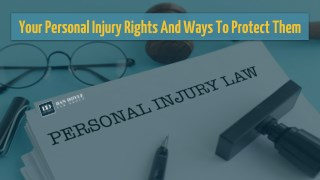 Your Personal Injury Rights And Ways To Protect Them