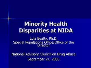 Minority Health Disparities at NIDA